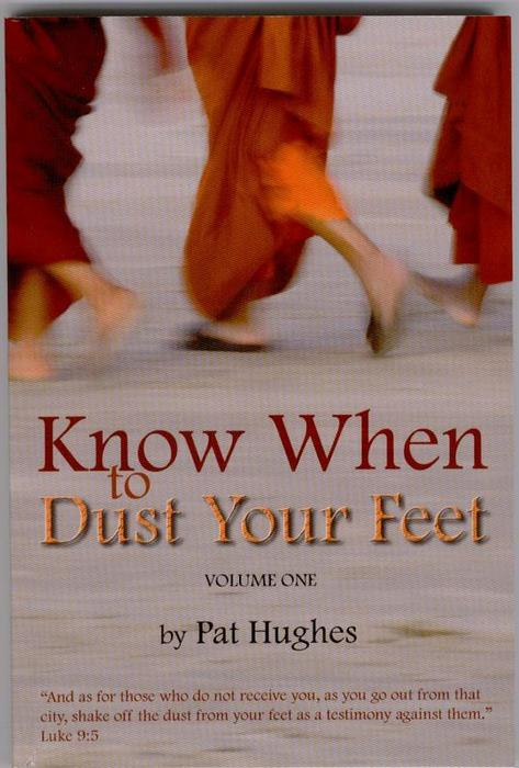 Know When to Dust Your Feet by Pat Hughes
