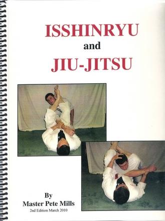 Isshinryu and Jiu-Jitsu by Master Pete Mills